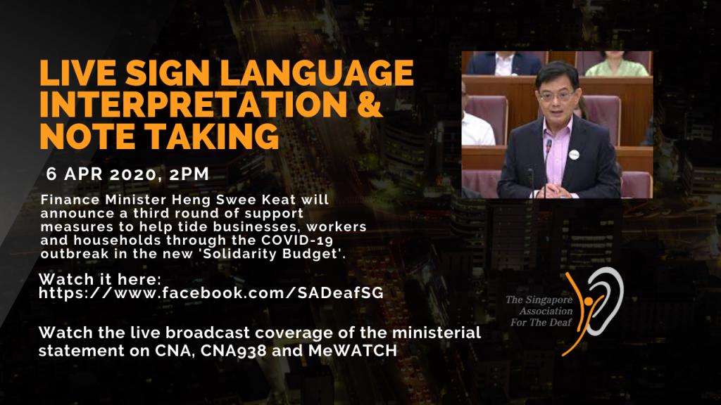Live sign language Interpretation & Notetaking: Finance Minister Heng Swee Keat on the new 'Solidarity Budget'.