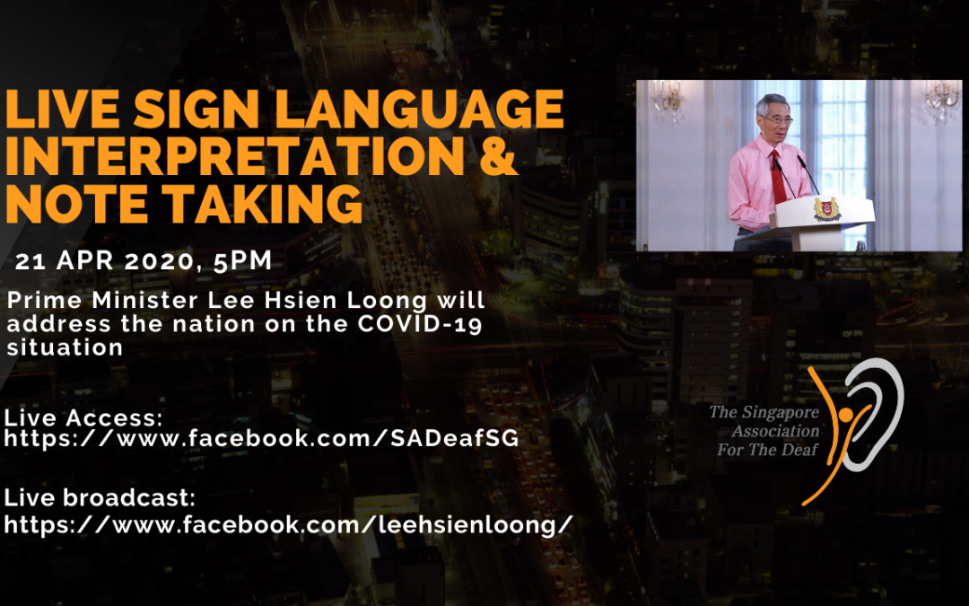 Live Sign Language Interpretation & Notetaking: Prime Minister Lee Hsien Loong will address the nation on the COVID-19 situation.