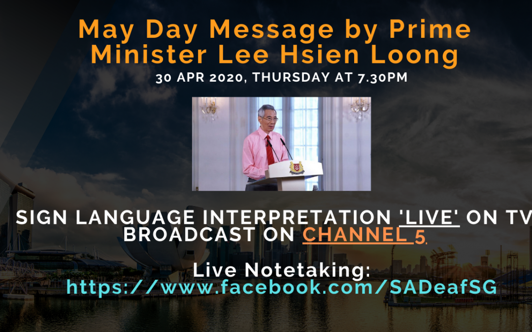 May Day Message – Sign language interpretation 'live' broadcast on MediaCorp Channel 5.