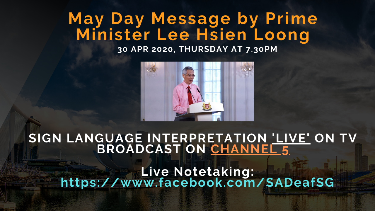 May Day Message - Sign language interpretation 'live' broadcast on MediaCorp Channel 5.