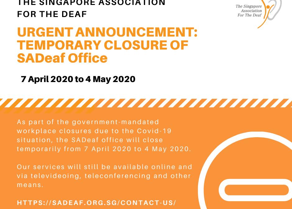 Urgent Announcement: Temporary Closure of SADeaf Office