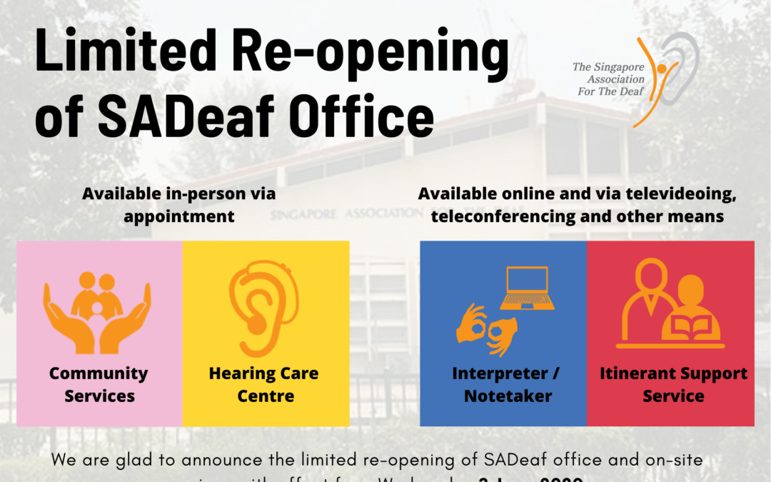 Limited re-opening of SADeaf Office