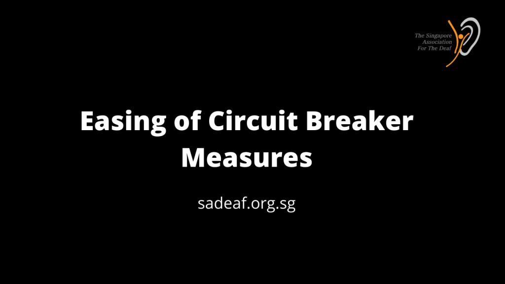 Easing of Circuit Breaker Measures