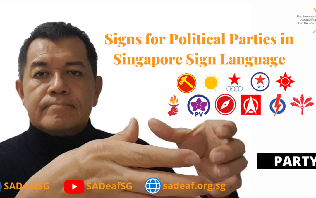 SgSL for Political Parties in Singapore